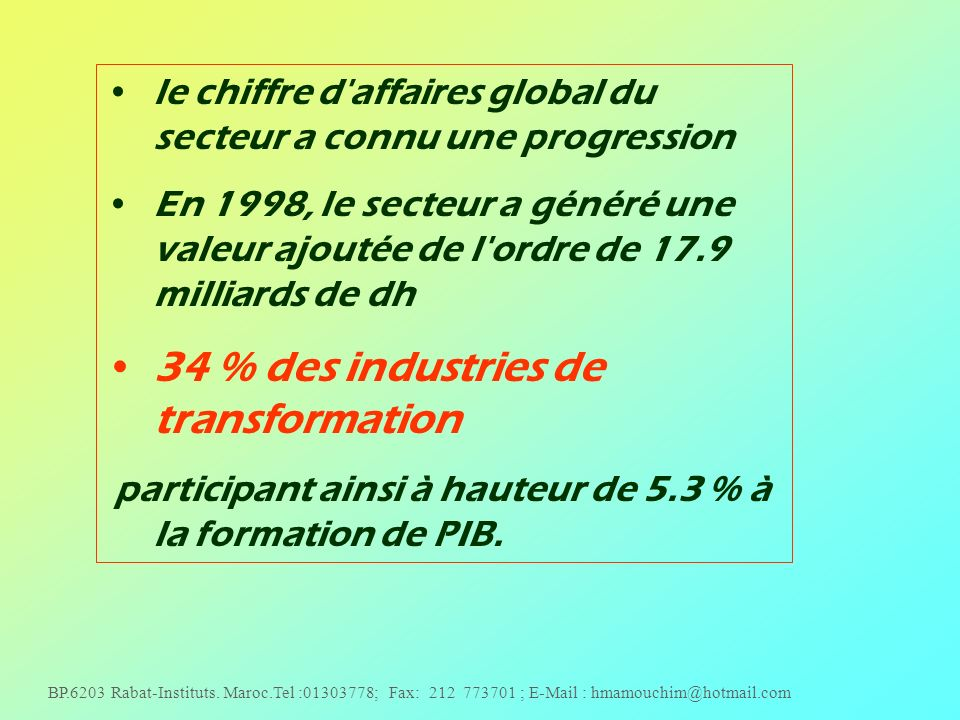 34 % des industries de transformation