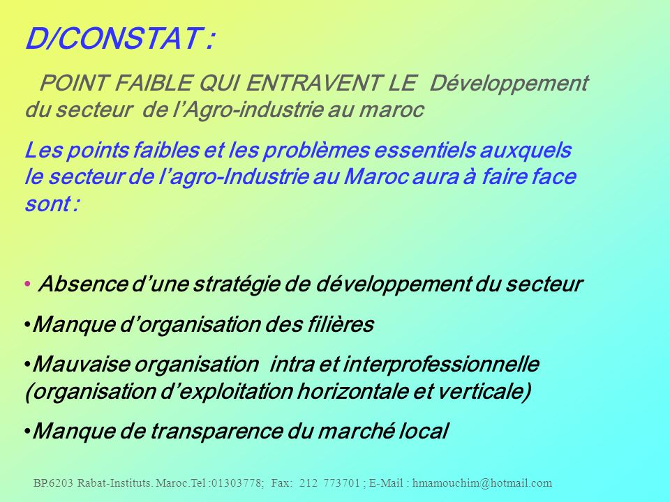 D/CONSTAT : POINT FAIBLE QUI ENTRAVENT LE Développement du secteur de l'Agro-industrie au maroc.