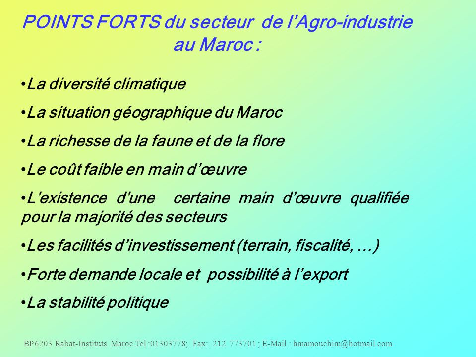 POINTS FORTS du secteur de l'Agro-industrie au Maroc :
