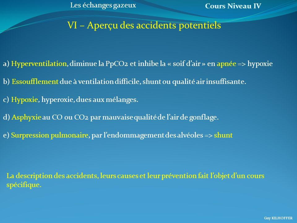 VI – Aperçu des accidents potentiels