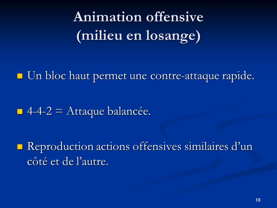 Animation offensive (milieu en losange)