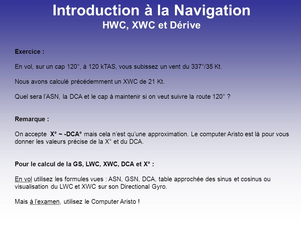 Introduction à la Navigation HWC, XWC et Dérive