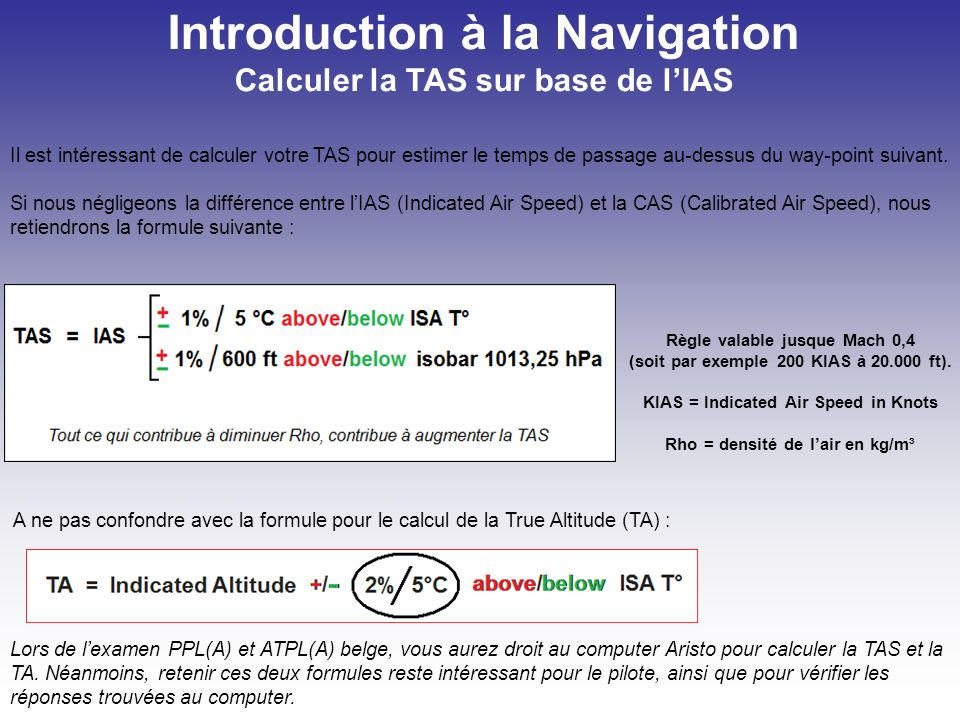 Introduction à la Navigation Calculer la TAS sur base de l'IAS