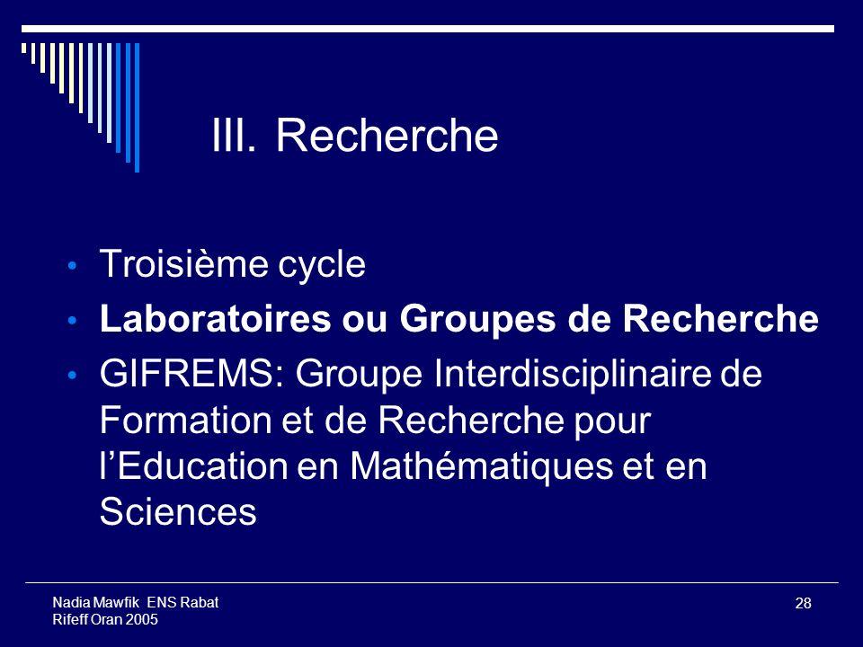 III. Recherche Troisième cycle Laboratoires ou Groupes de Recherche