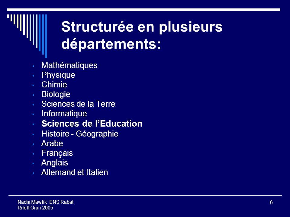 Structurée en plusieurs départements: