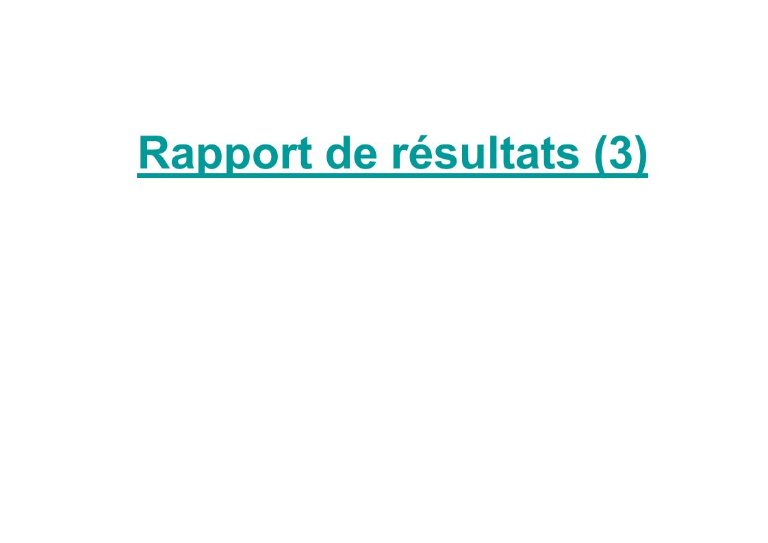 Rapport de résultats (3)