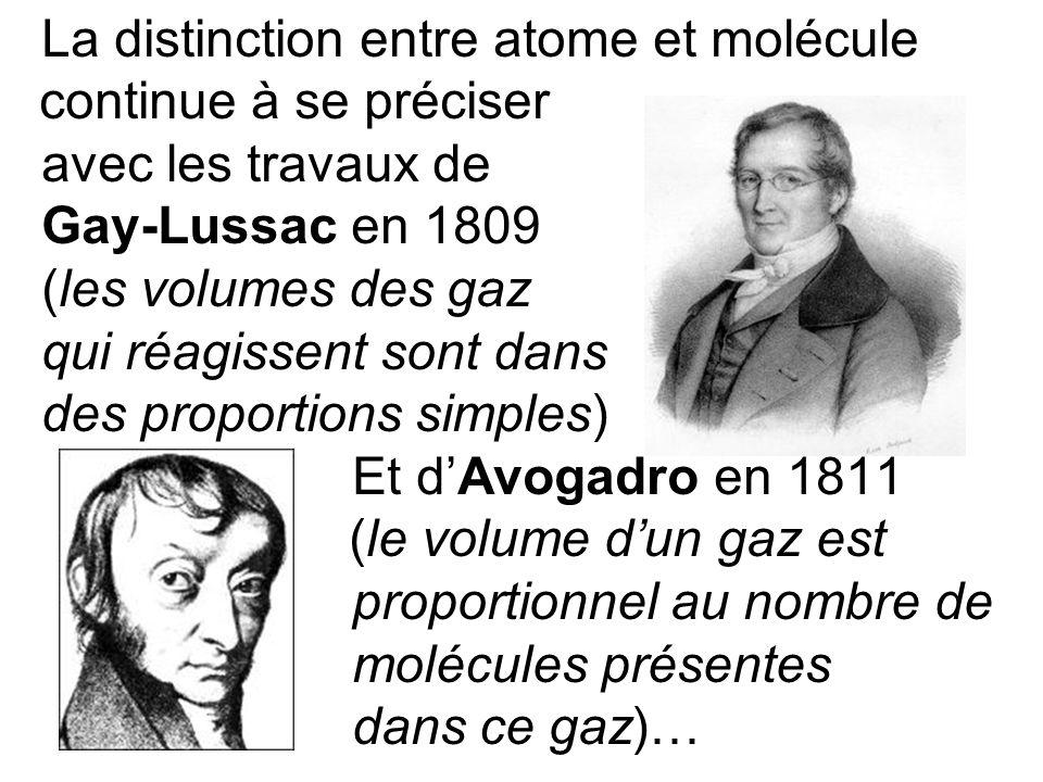 La distinction entre atome et molécule continue à se préciser