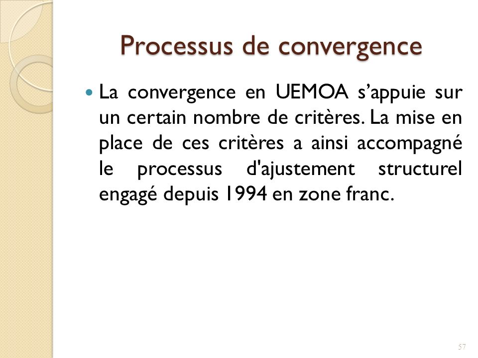 Processus de convergence