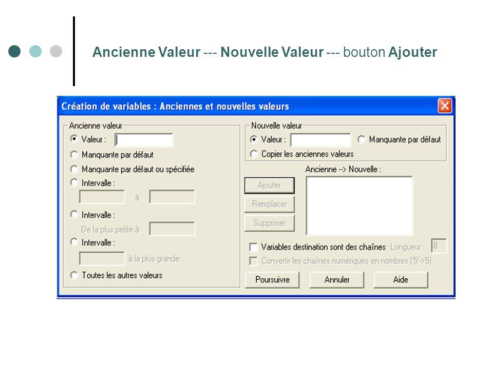 Ancienne Valeur --- Nouvelle Valeur --- bouton Ajouter
