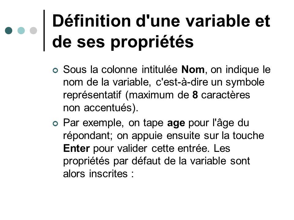 Définition d une variable et de ses propriétés