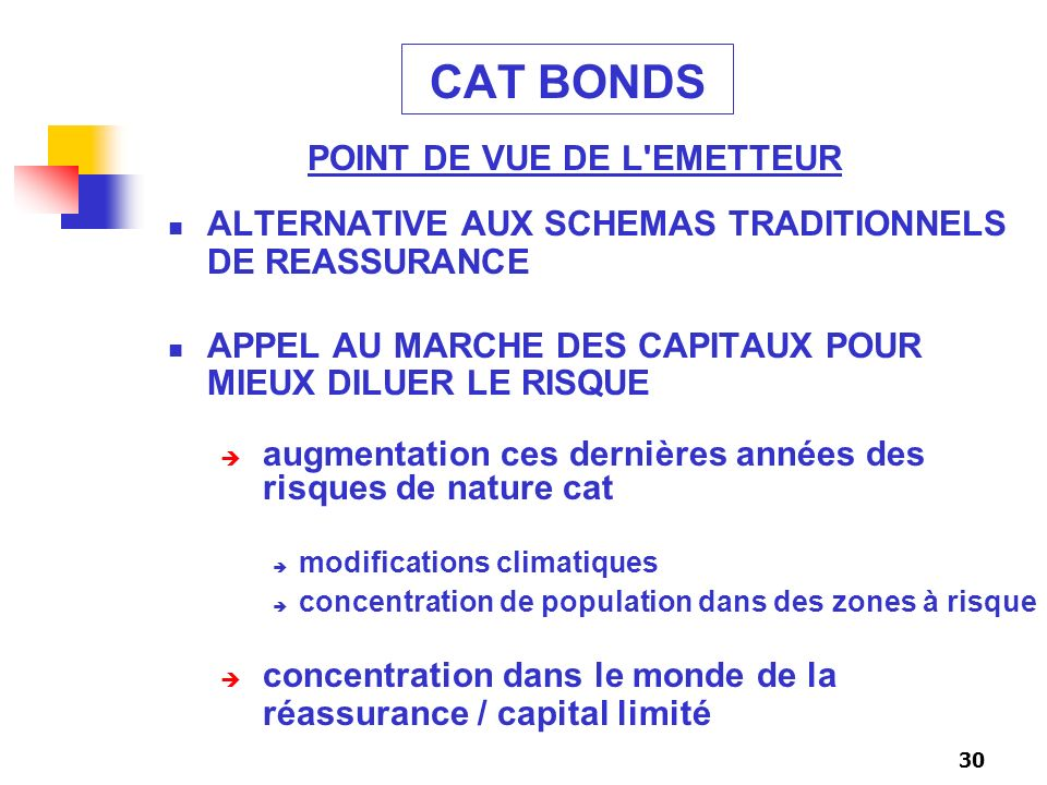 CAT BONDS POINT DE VUE DE L EMETTEUR