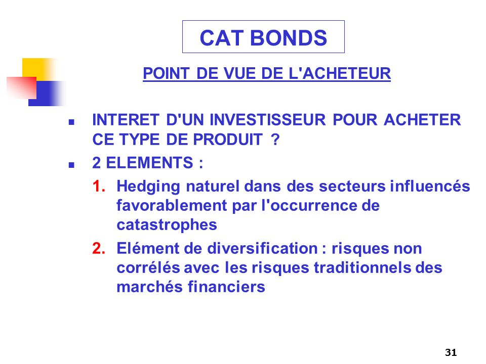 CAT BONDS POINT DE VUE DE L ACHETEUR