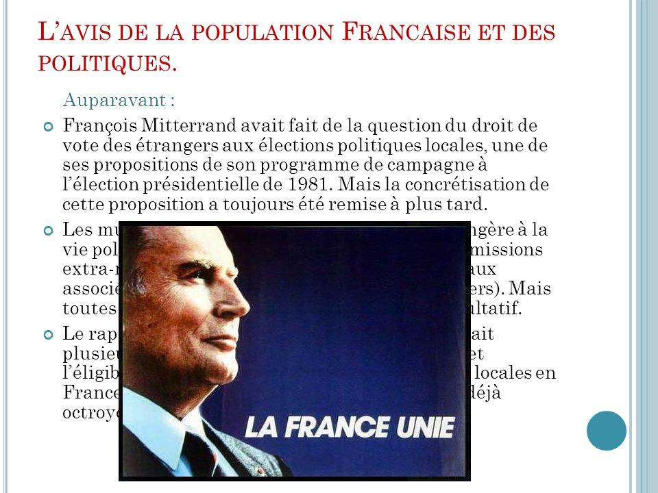 L'avis de la population Francaise et des politiques.