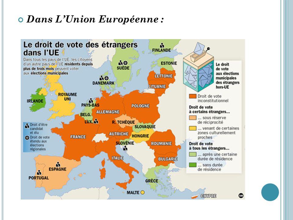 Dans L'Union Européenne :