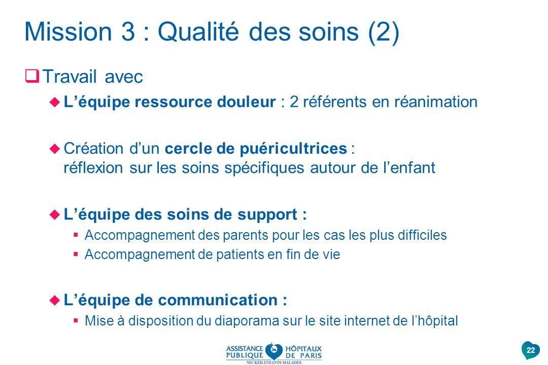 Mission 3 : Qualité des soins (2)