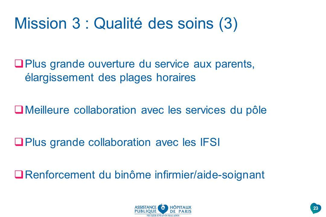 Mission 3 : Qualité des soins (3)
