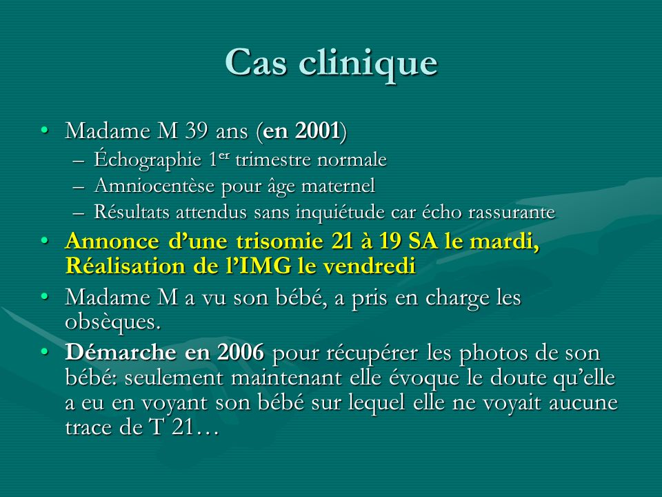 Cas clinique Madame M 39 ans (en 2001)