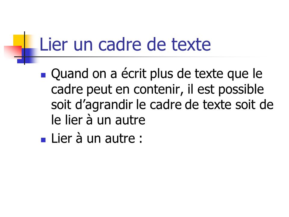 Lier un cadre de texte