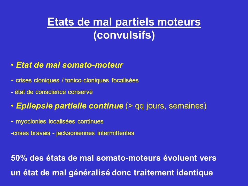Etats de mal partiels moteurs (convulsifs)