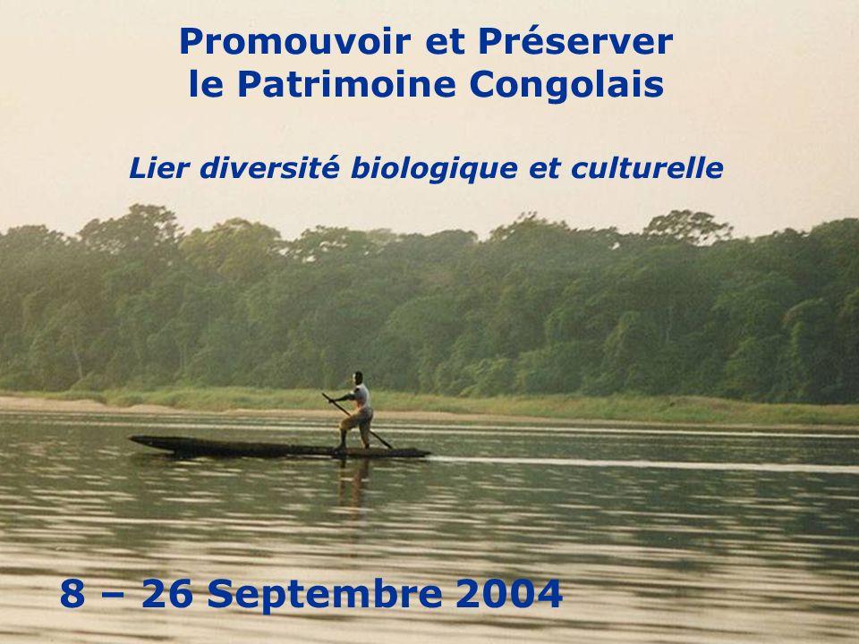 Promouvoir et Préserver le Patrimoine Congolais Lier diversité biologique et culturelle