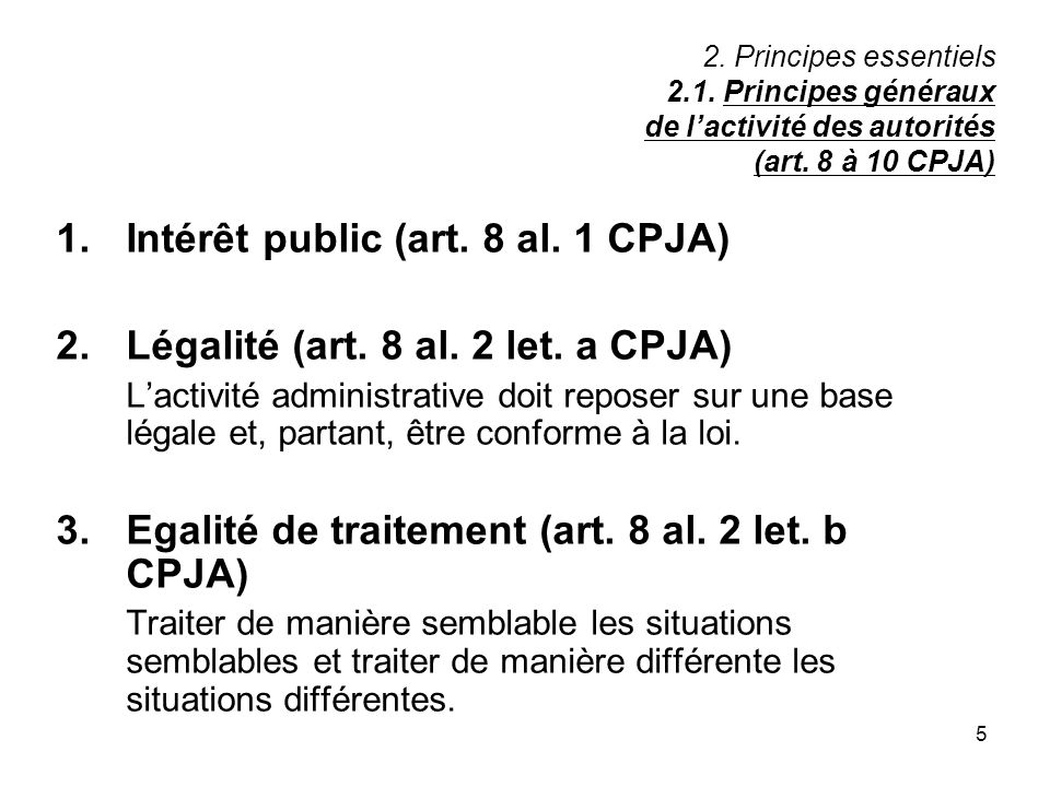 1. Intérêt public (art. 8 al. 1 CPJA)