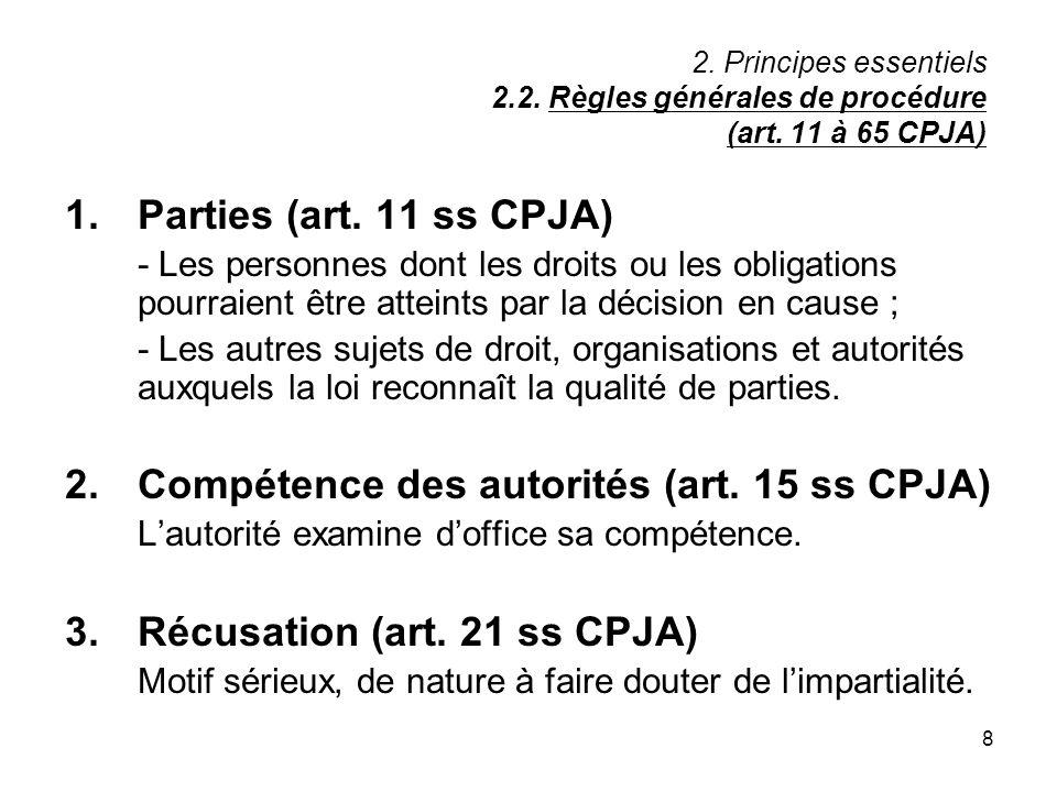 2. Compétence des autorités (art. 15 ss CPJA)