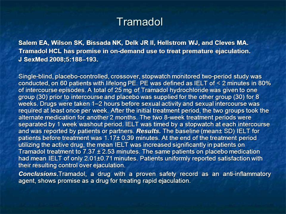 Tramadol Salem EA, Wilson SK, Bissada NK, Delk JR II, Hellstrom WJ, and Cleves MA.