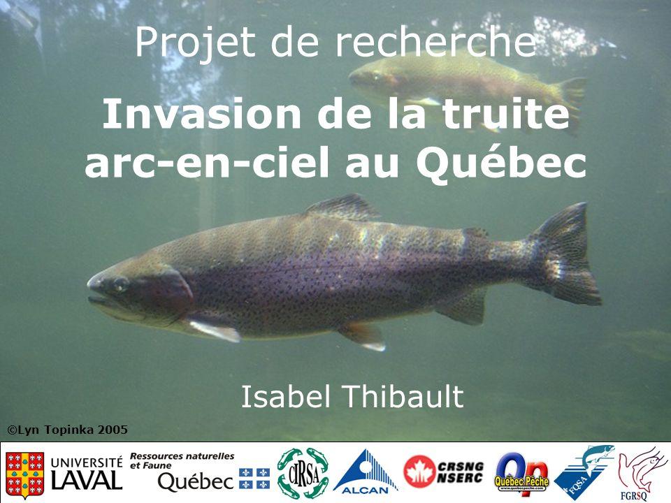 Projet de recherche Invasion de la truite arc-en-ciel au Québec