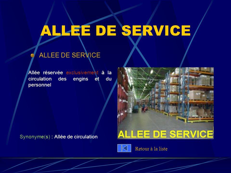 ALLEE DE SERVICE ALLEE DE SERVICE