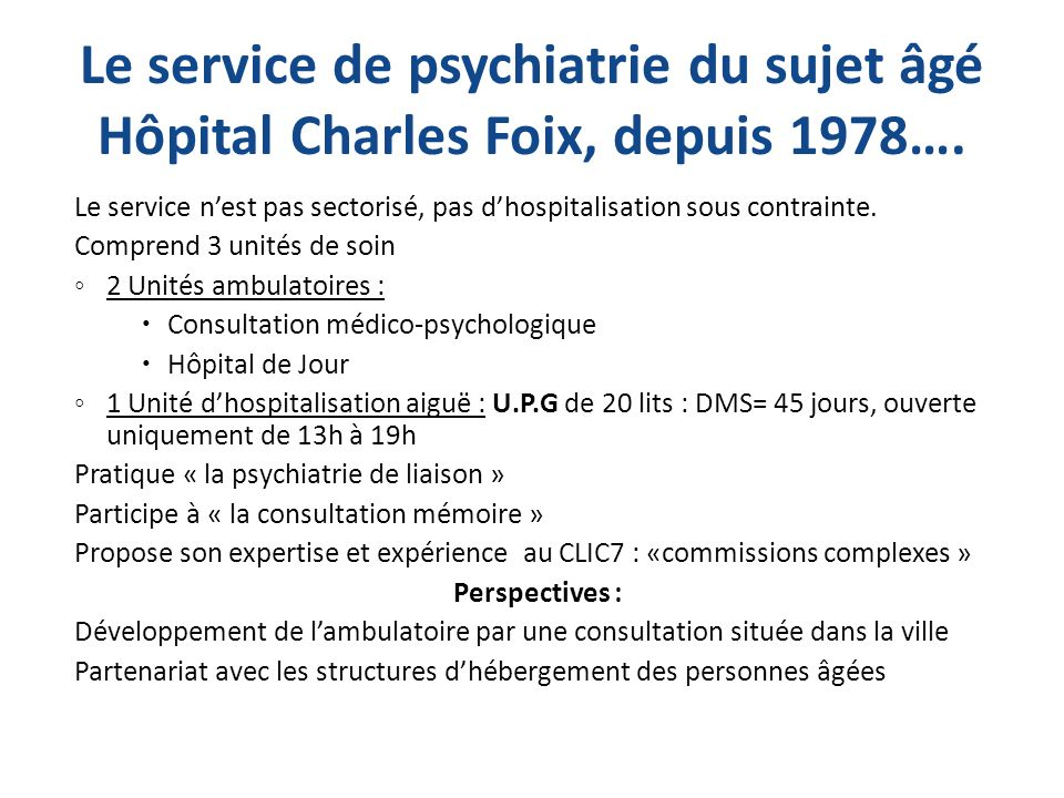 La prise en charge des patients ages en psychiatrie ppt - Hospitalisation d office en psychiatrie ...
