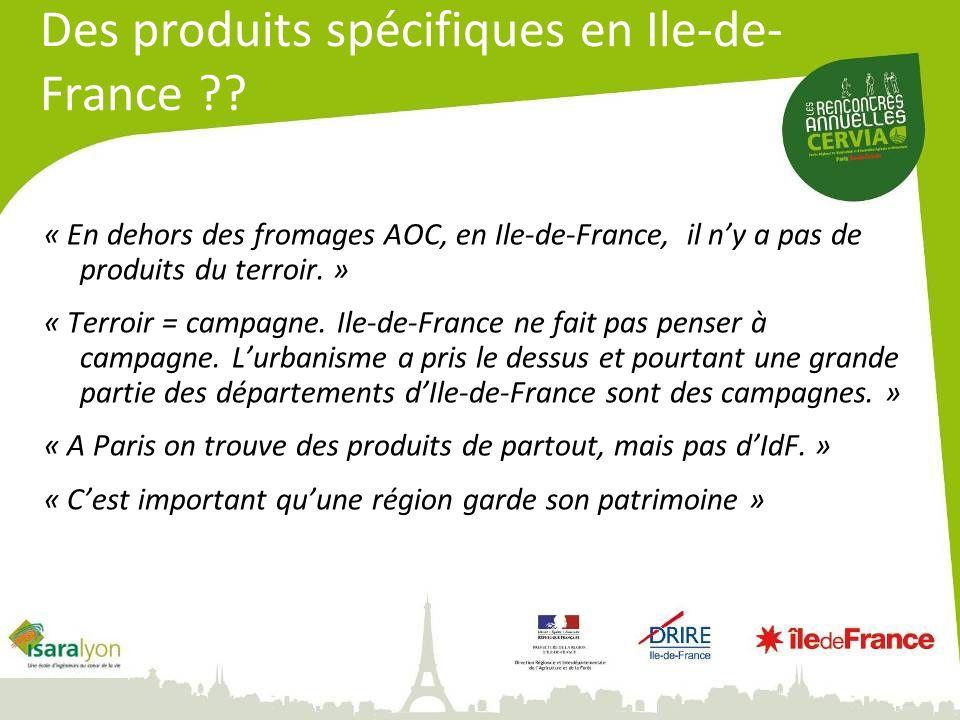 Des produits spécifiques en Ile-de-France
