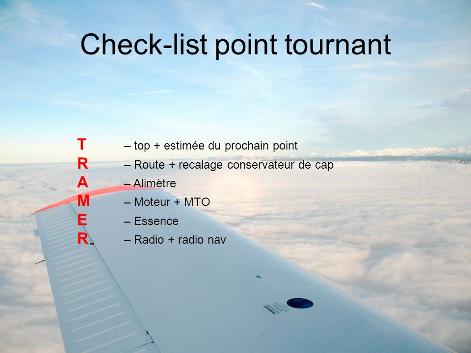 Check-list point tournant