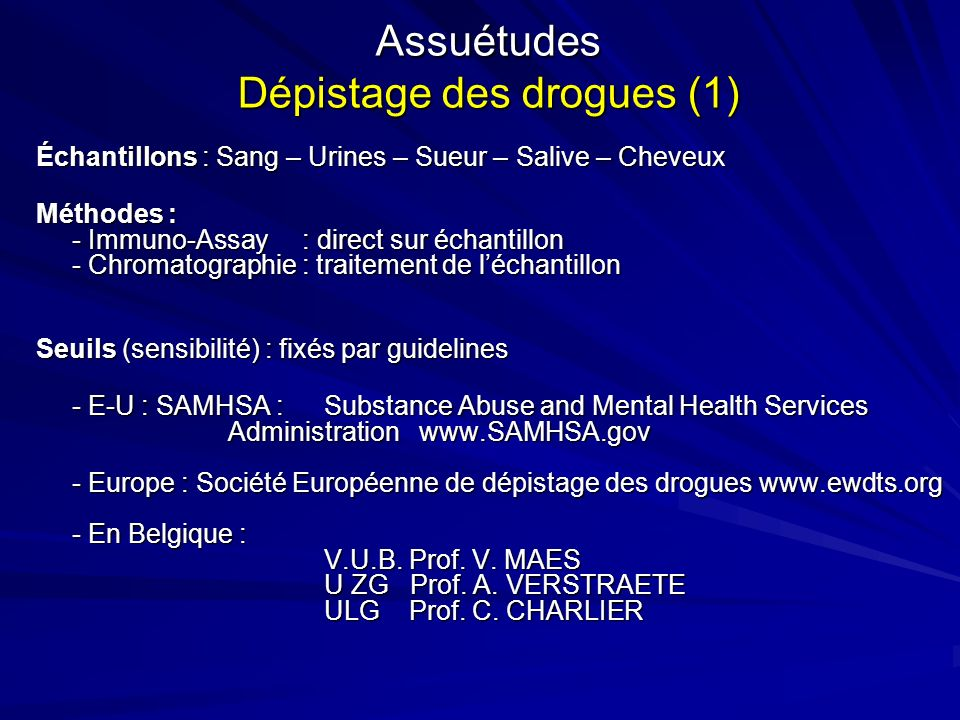 Assuétudes Dépistage des drogues (1)
