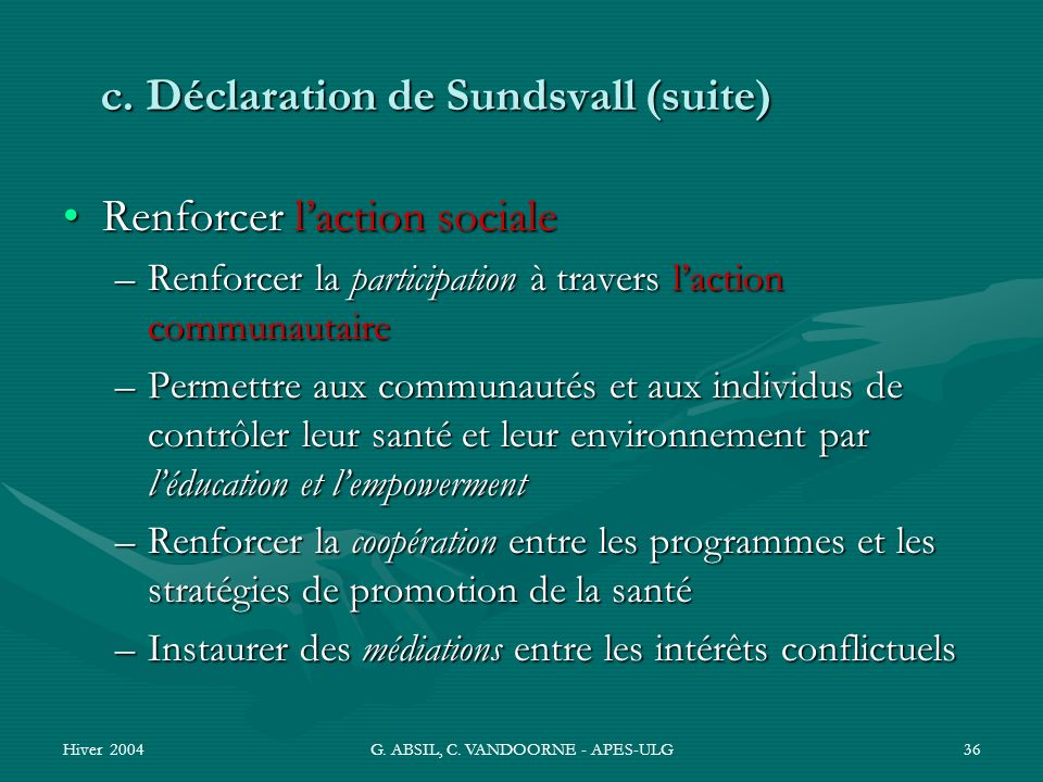 c. Déclaration de Sundsvall (suite)