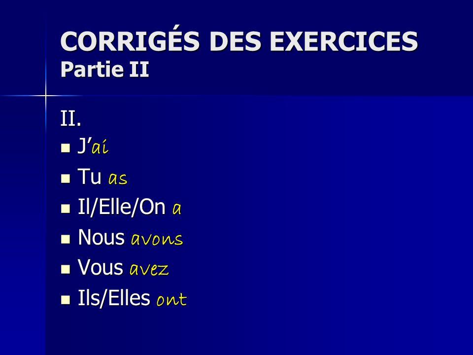 CORRIGÉS DES EXERCICES Partie II