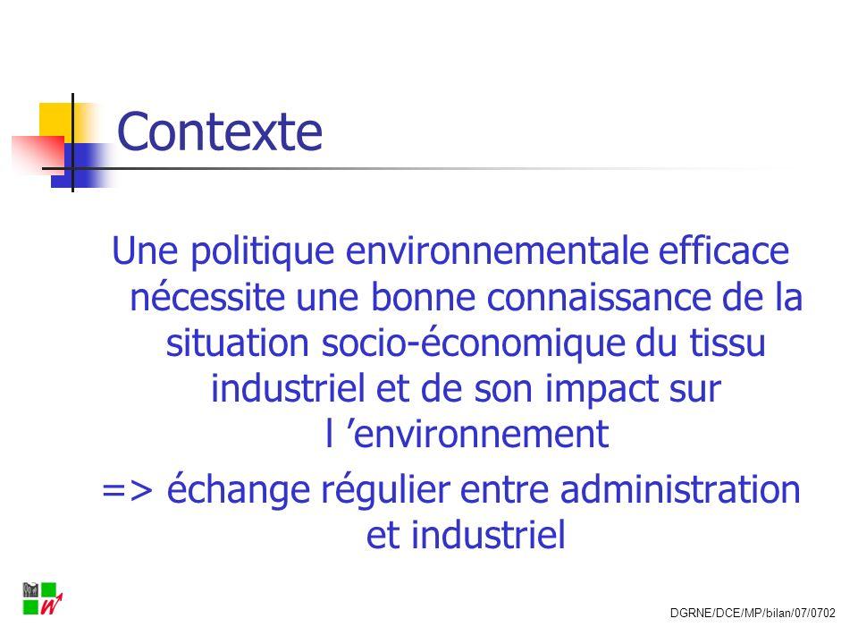 => échange régulier entre administration et industriel