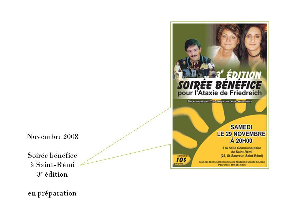 Novembre 2008 Soirée bénéfice à Saint-Rémi 3e édition en préparation