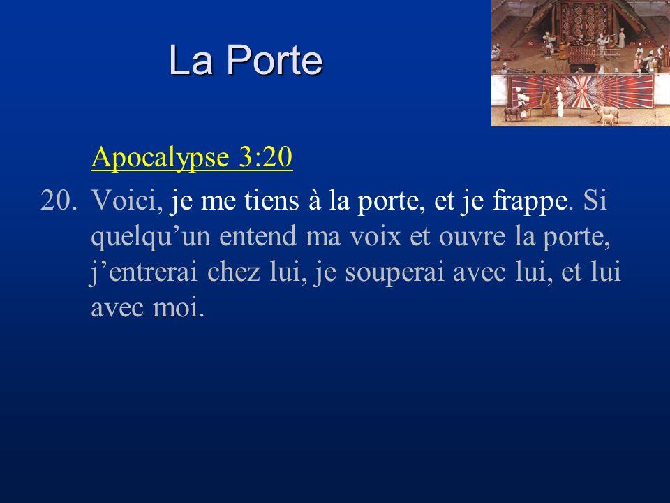 La Porte Apocalypse 3:20.