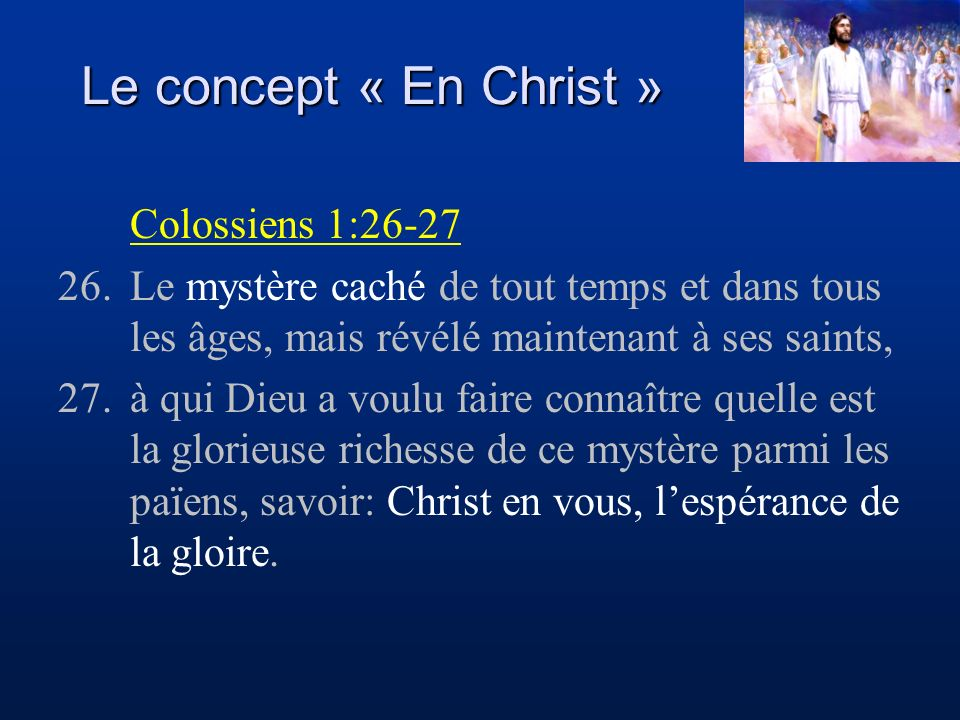 Le concept « En Christ » Colossiens 1:26-27