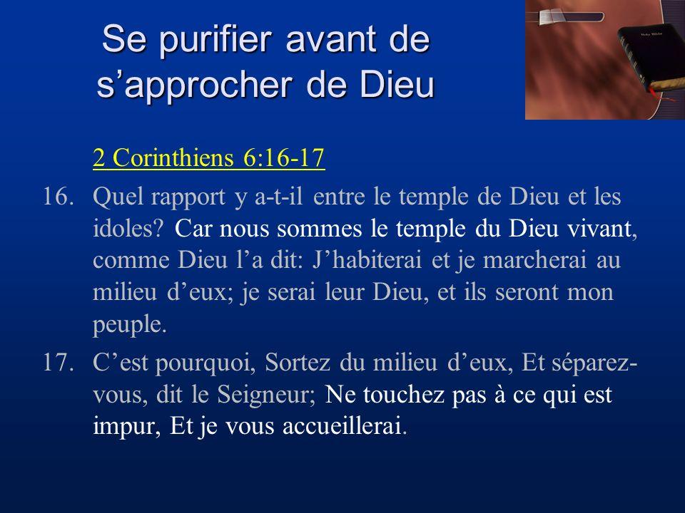 Se purifier avant de s'approcher de Dieu
