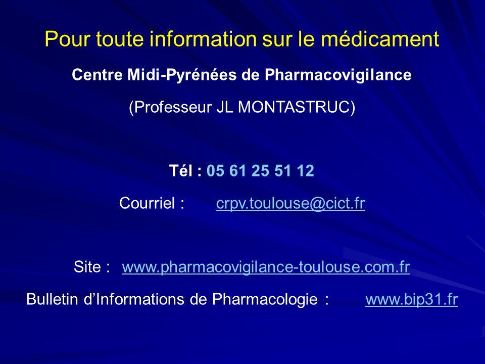 Pour toute information sur le médicament