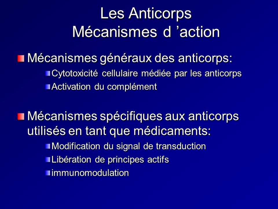 Les Anticorps Mécanismes d 'action