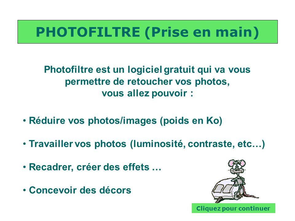 PHOTOFILTRE (Prise en main) Cliquez pour continuer