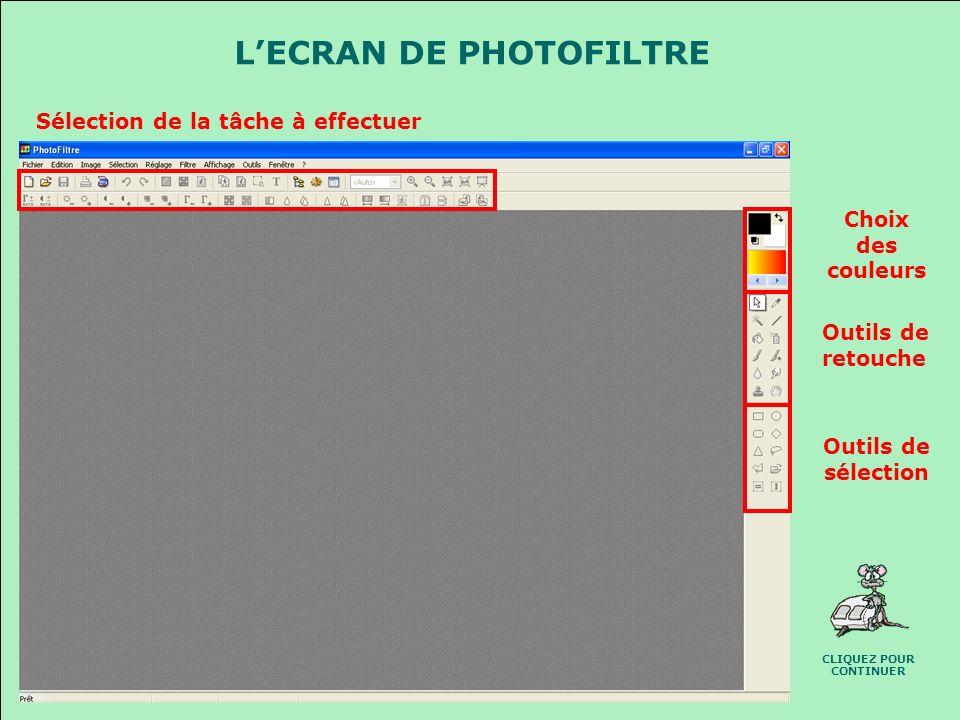 L'ECRAN DE PHOTOFILTRE CLIQUEZ POUR CONTINUER
