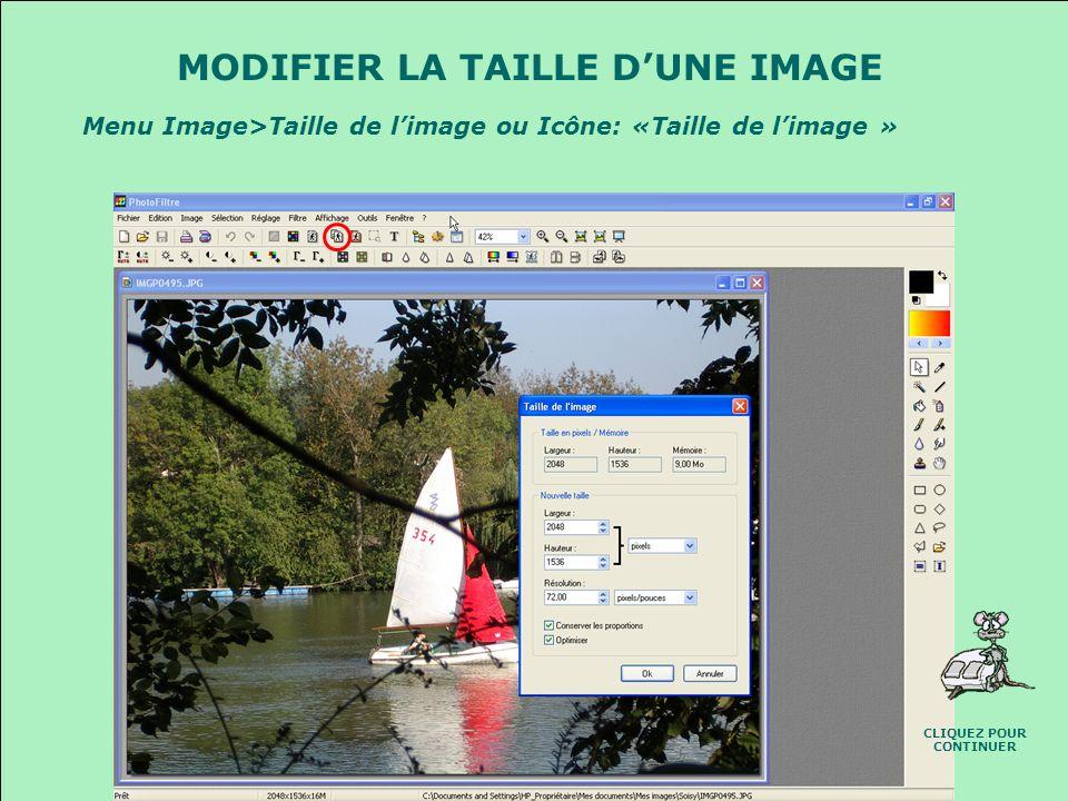 MODIFIER LA TAILLE D'UNE IMAGE CLIQUEZ POUR CONTINUER