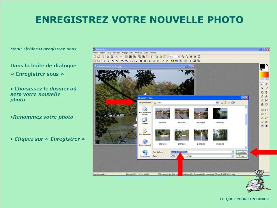 ENREGISTREZ VOTRE NOUVELLE PHOTO CLIQUEZ POUR CONTINUER