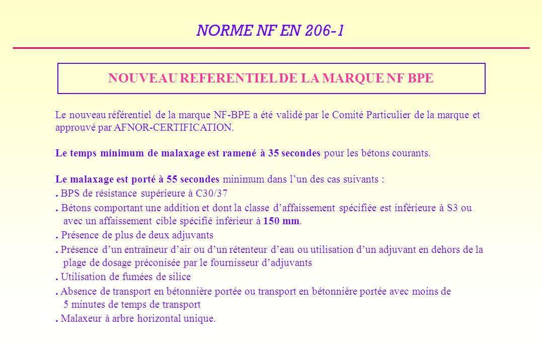 NOUVEAU REFERENTIEL DE LA MARQUE NF BPE