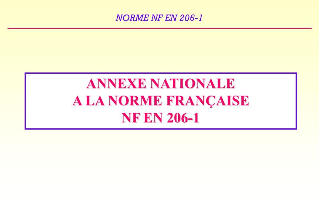 ANNEXE NATIONALE A LA NORME FRANÇAISE NF EN 206-1