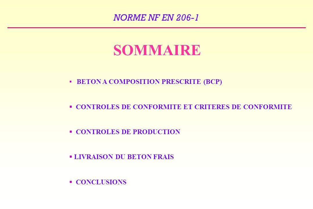SOMMAIRE CONTROLES DE CONFORMITE ET CRITERES DE CONFORMITE