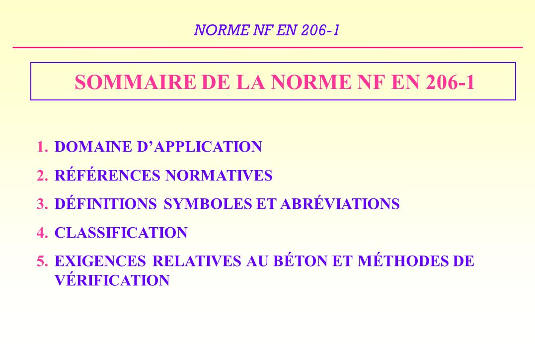 SOMMAIRE DE LA NORME NF EN 206-1